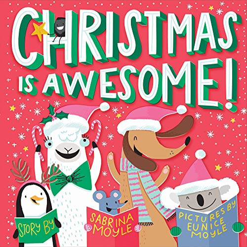 Christmas Is Awesome!: (A Hello!Lucky Book)