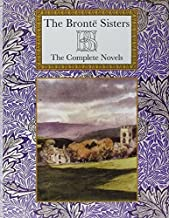 Brontë Sisters: The Complete Novels (Collector's Library) by Anne Bronte (2011-09-20)