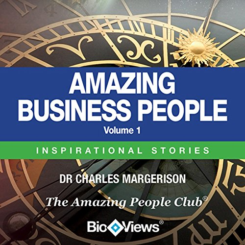 Amazing Business People - Volume 1 audiobook cover art