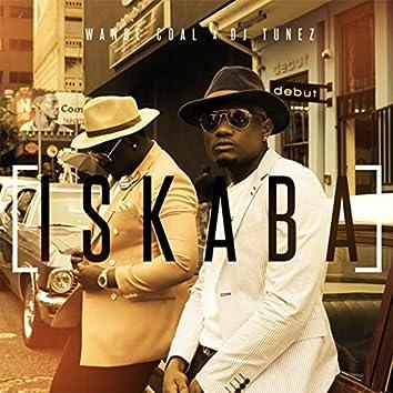 ISKABA (feat. DJ Tunez)