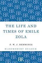 The Life and Times of Emile Zola (Bloomsbury Reader)