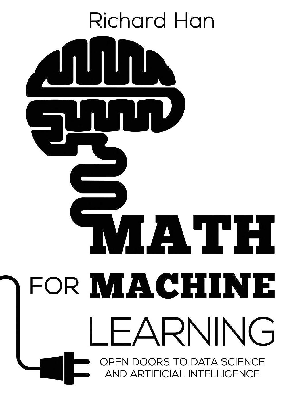 パイ散歩徴収Math for Machine Learning: Open Doors to Data Science and Artificial Intelligence