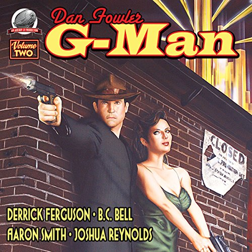 Dan Fowler: G-Man, Volume Two audiobook cover art