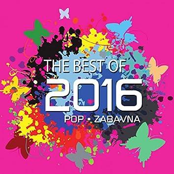The Best Of 2016 - Pop I Zabavna