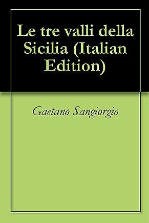 Le tre valli della Sicilia