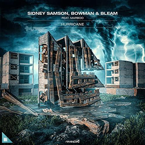 Sidney Samson, Bowman & Bleam feat. Marboo