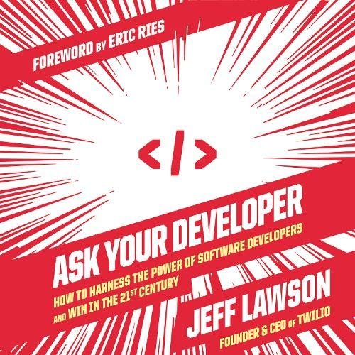 Ask Your Developer Audiobook By Jeff Lawson cover art