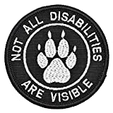 Medical Alert Not All Disabilities are Visible Psychiatric Service Dog Vests/Harnesses Emblem Embroidered Fastener Hook & Loop Patch (Visible)