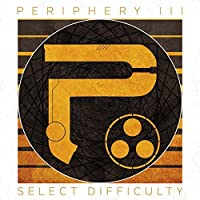 Periphery 3: Select Difficulty by PERIPHERY