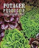 Potager productif: Associez vos légumes facilement