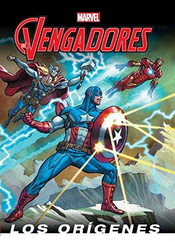 Los Vengadores. Los orígenes (Marvel. Los Vengadores)