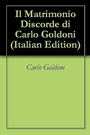 Il Matrimonio Discorde di Carlo Goldoni