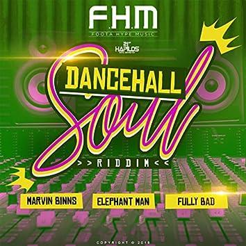 Dancehall Soul Riddim