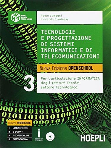 Tecnologie e progettazione di sistemi informatici e di telecomunicazioni. Per gli Ist. tecnici industriali. Con e-book. Con espansione online (Vol. 3)