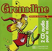 Grenadine: Niveau 1 CD Audio Classe (X2)