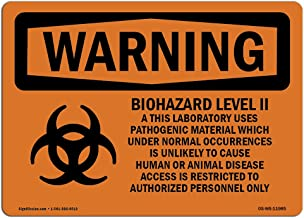 OSHA Warning Sign - Biohazard Level II This Laboratory with Symbol | Decal | Protect Your Business, Work Site, Warehouse | Made in The USA