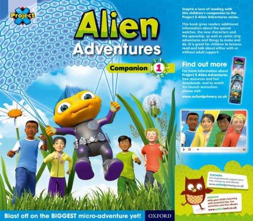 Project X: Alien Adventures: Series Companion 1: Reception - Year 1/P1-2