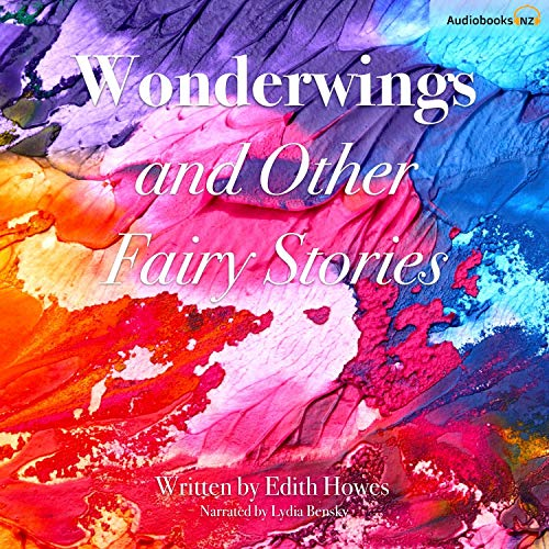 Wonderwings and Other Fairy Stories audiobook cover art