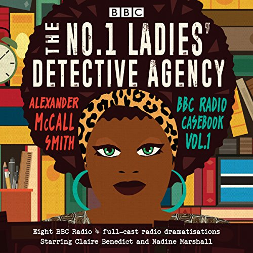 No 1 Ladies' Detective Agency: BBC Radio Casebook audiobook cover art