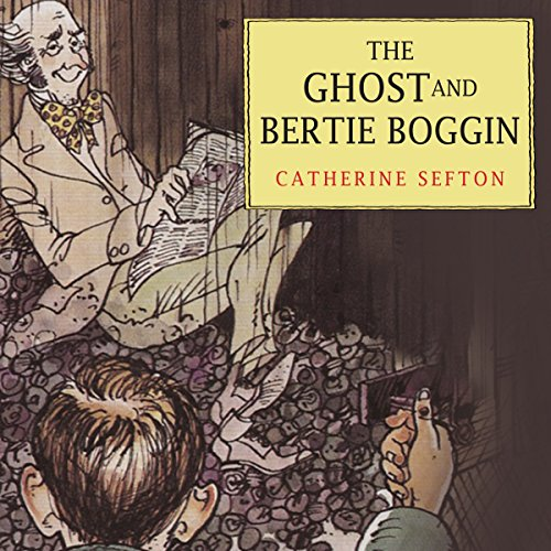 The Ghost and Bertie Boggin cover art