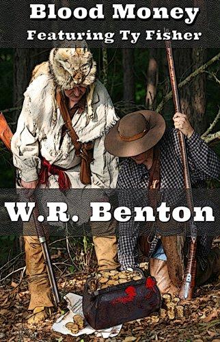 Blood Money by [W.R. Benton]