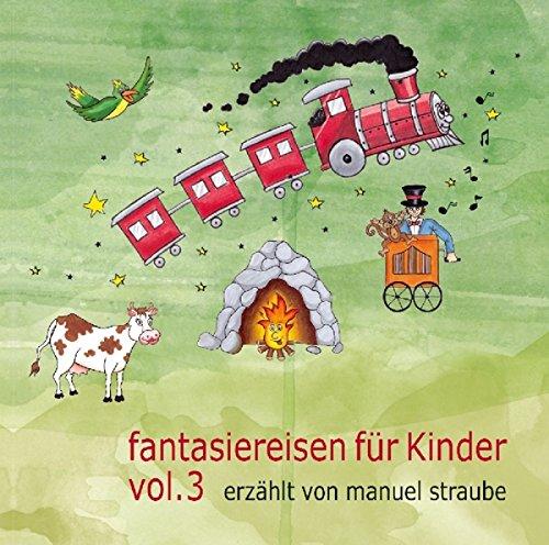 Fantasiereisen für Kinder 3