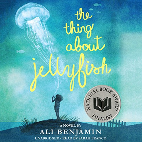 The Thing About Jellyfish audiobook cover art