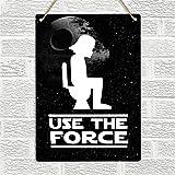 Letrero de chapa vintage retro con texto en inglés 'Use The Force', divertido Wc Wc, baño, casa, bar, club, hotel y garaje al aire libre, 30,5 x 20,3 cm