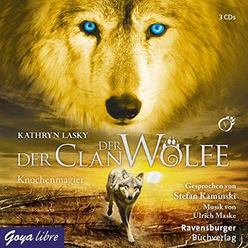 Der Clan der Wölfe [5]: Knochenmagier