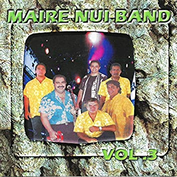 Maire Nui Band, Vol. 3
