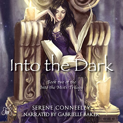Into the Dark: Book Two of the Into the Mists Trilogy cover art