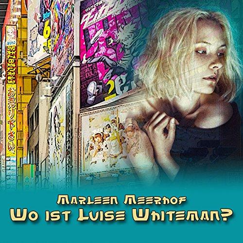 Wo ist Luise Whiteman? cover art