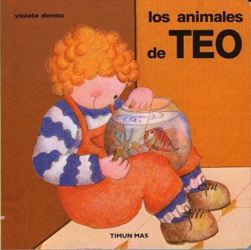 Los animales (Tus primeros libros de Teo)