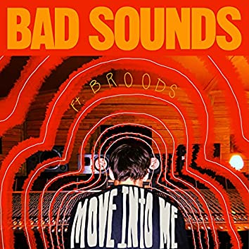 Move into Me (feat. Broods)