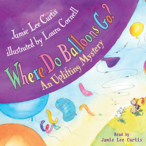 Where Do Balloons Go? audiobook cover art
