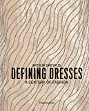 Image of Defining Dresses: A Century of Fashion (Langue anglaise)