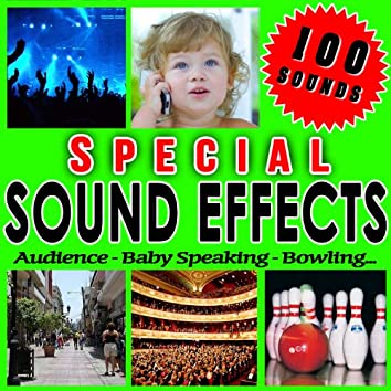 Audience, Baby Speaking, Bowling... Special Sound Effects.