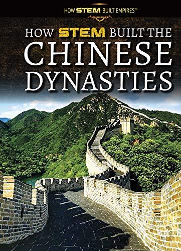 How Stem Built the Chinese Empires (How Stem Built Empires)