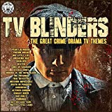 TV Blinders - The Great Crime Drama TV Themes