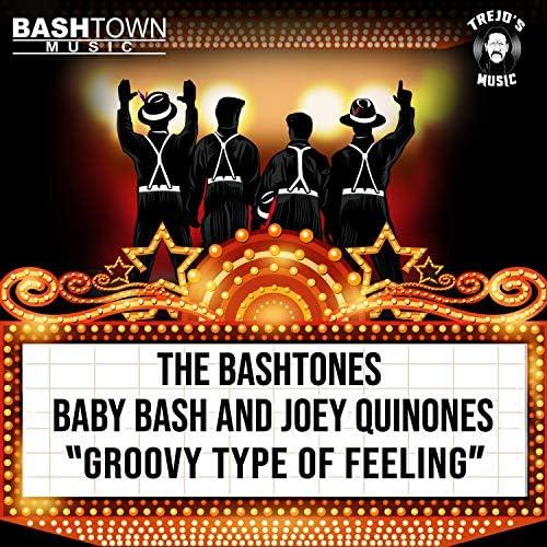 The BashTones, Baby Bash & Joey Quinones