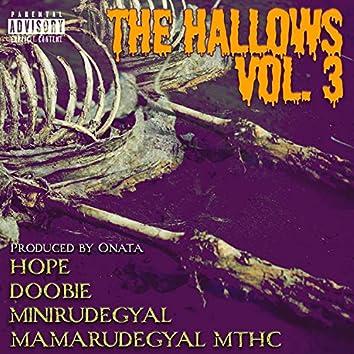 The Hallows, Vol. 3 (feat. Doobie, Hope, Minirudegyal, Mamarudegyal MTHC & Onata)