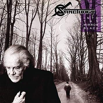 Into The Mirror Black (30th Anniversary Edition)