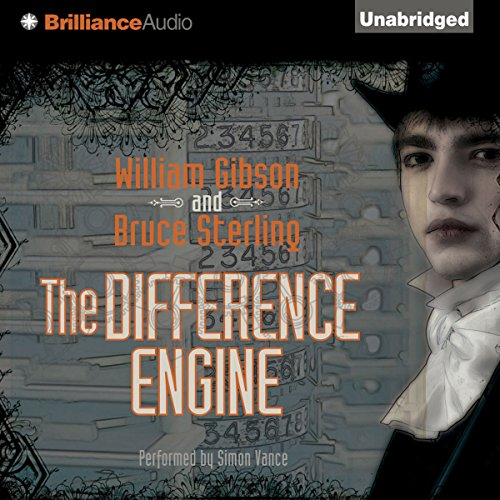The Difference Engine                   De :                                                                                                                                 William Gibson,                                                                                        Bruce Sterling                               Lu par :                                                                                                                                 Simon Vance                      Durée : 14 h et 19 min     Pas de notations     Global 0,0