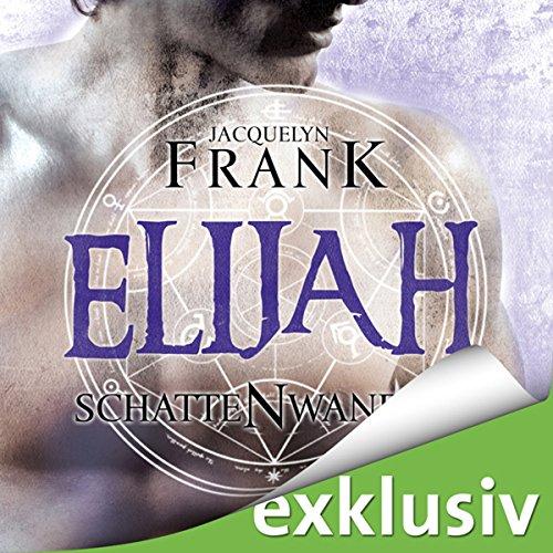Elijah (Schattenwandler 3) Titelbild