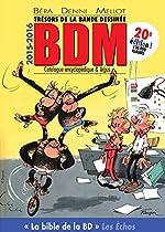 Trésors de la bande dessinée BDM 2015-2016 - Catalogue encyclopédique de Michel Béra