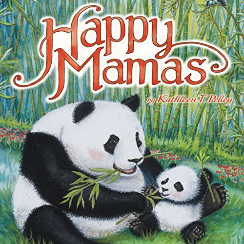Happy Mamas Audiobook By Kathleen T Pelley cover art