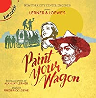 Paint Your Wagon - O.S.T. by F. Loewe