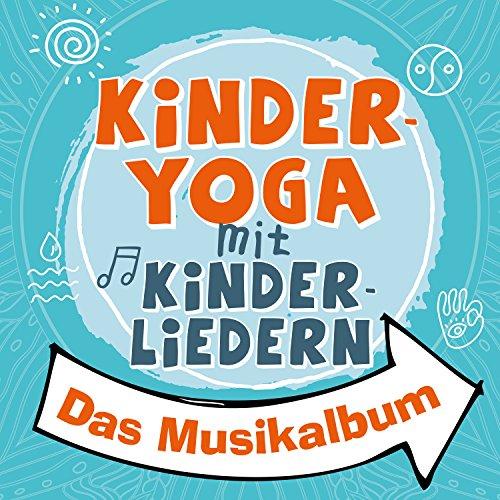 Kinderyoga mit Kinderliedern - Das Musikalbum