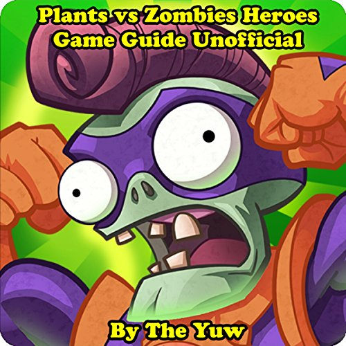 Plants vs Zombies Heroes Game Guide Unofficial audiobook cover art