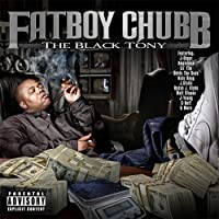 The Black Tony by Fatboy Chubb (2011-09-20)